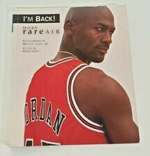 I'm Back More Rare Air Michael Jordan 1995
