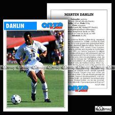 DAHLIN MARTIN (MALMÖ FF, BORUSSIA MÖNCHENGLADBACH) Fiche Football Fussball 1994