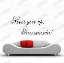 never give up never surrender! wall Decal Removable Art Vinyl Decor Home Nursery