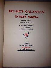 DE BETTEX / HEURES GALANTES sur UN VIEUX CADRAN/ EAUX FORTES de J.J ROUSSAU/1927