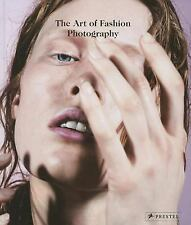THE ART OF FASHION PHOTOGRAPHY - NEW HARDCOVER BOOK