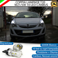 COPPIA LAMPADE T20 10 LED W21/5W DIURNE + POSIZIONE OPEL CORSA D 6000K CANBUS