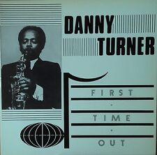 Danny Turner-First Time Out-Hemisphere 0001-GERRY WIGGINS RED CALLENDER