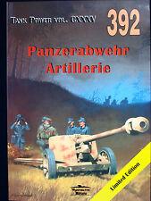 MILITARIA 392, PANZERABWEHR ARTILLERIE  BY JANUSZ LEDWOCH
