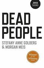 DEAD PEOPLE - GOLBERG, STEFANY ANNE/ MEIS, MORGAN - NEW PAPERBACK BOOK