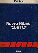 RARISSIMO  MANUALE OFFICINA  NUOVA  FIAT  RITMO  105 TC