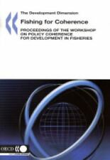 Fishing for Coherence: Proceedings of the Workshop on Policy Coherence-ExLibrary