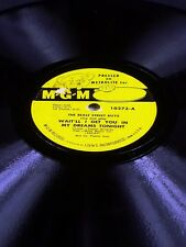 MGM 10273 Beale Street Boys WEIT'LL I GET YOU IN MY DREAMS TONIGHT / HOME 78 E-