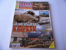 STEEL MASTERS HORS-SERIE ISSUE 17 -KOURSK TOME II MILITARY WARGAMING MAGAZINE