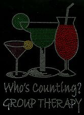 WHO'S COUNTING? / GROUP THERAPY Cocktails Rhinestone Iron on Hotfix