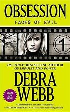 NEW Obsession (Faces of Evil) by Debra Webb