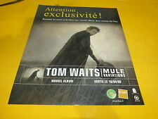 TOM WAITS - MULE VIBRATIONS!!!!!!!!!!PUBLICITE / ADVERT