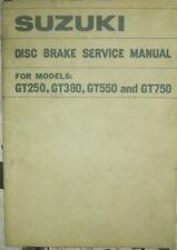 * SUZUKI GT250 GT380 GT550 GT750 GT 750 550 380 Disc-Brake Service Manual 1972