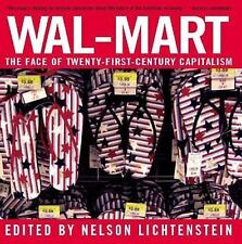 Wal-Mart: The Face of Twenty-First-Century Capitalism  Paperback
