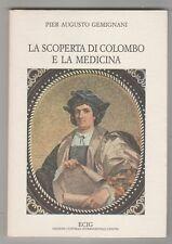 La scoperta di Colombo e la medicina - P. A. Gemignani