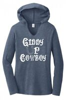 Giddy Up Cowboy Ladies Hoodie T-Shirt Flirty Country Redneck Graphic Tee