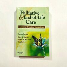Palliative and End-of-Life Care: Clinical Practice Guidelines (2,e)