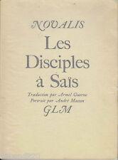 NOVALIS LES DISCIPLES A SAIS GLM 1939 ANDRE MASSON