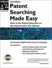 Patent Searching Made Easy: How to Do Patent Searches on the Internet and in the