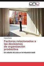 Factores relacionados a las decisiones  de organización productiva: Un estudio d