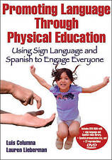 Promoting Language Through Physical Education: Using Sign Language and Spanish t