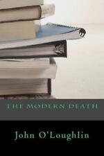 The Modern Death by John O'Loughlin (2014, Paperback)