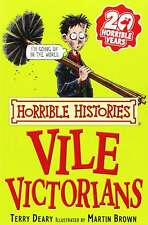 The Vile Victorians (Horrible Histories), Terry Deary, Very Good condition, Book