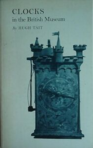 CLOCKS IN THE BRITISH MUSEUM, 1968 BOOK (MEDIEVAL DOMESTIC IRON CLOCK CVR