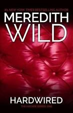 The Hacker: Hardwired 1 by Meredith Wild (2013, Paperback)