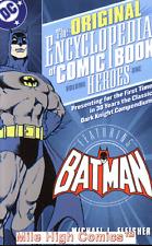ENCYCLOPEDIA OF COMIC BOOK HEROES TPB (2007 Series) #1 BATMAN Very Fine