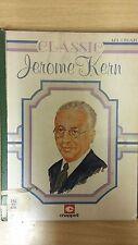 Classic Jerome Kern: Music Score (E6)