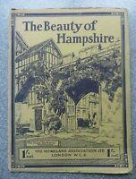 THE BEAUTY OF HAMPSHIRE by J. Dixon-Scott (Homeland Association, 1927)