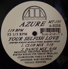"Azure - Your Selfish Love 12"" 33RPM Vinyl Record MT-191"