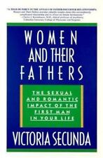 Women  and Their Fathers: The Sexual  and Romantic Impact of the  First Man in Y