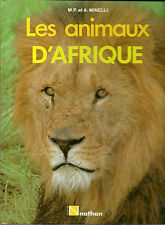 The lion and the animals of africa-m.p and A. minelli - 1986