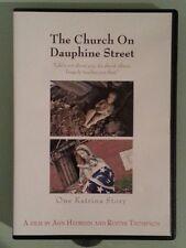 THE CHURCH ON DAUPHINE STREET one katrina story   DVD R