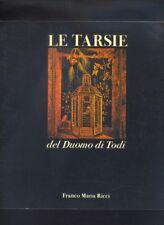 M. Righetti - Le Tarsie del Duomo di Todi - FMR Franco Maria Ricci 1978   R