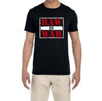 Raw Is War High quality T-Shirt