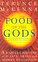Food Of The Gods: The Search for the Original ... by McKenna, Terence 0712670386