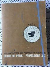 Annuaire officiel des abonnés au téléphone de Paris J-Z 1972