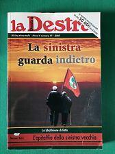LA DESTRA Anno V n. 17 - 2007