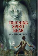 Touching Spirit Bear by Mikaelsen, Ben