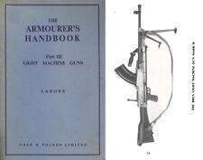 The Armourer's Handbook Part Iii- Light Machine Guns c1940