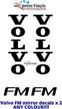 VOLVO FM Camión Espejo Calcomanías X 2 Pegatinas de Vinilo Gráfico. cualquier Color!!!