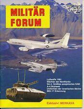 Militär Forum N°5/6 Born in Battle MERKAVA A-4 Skyhawk MiG-17 SA-4 SAM Luftwaffe