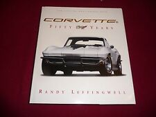 CORVETTE C1/C2 /C3 CORVETTE FIFTY 50 YEARS, RANDY LEFFINGWELL