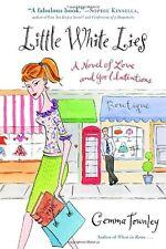 Little White Lies: A Novel of Love and Good Intent