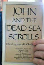 Christian Origins Library: John and the Dead Sea Scrolls by James H....
