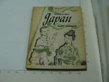 1960 GETTING TO KNOW JAPAN alan jeakeman -- w dust jacket -- 64pgs