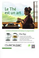 Publicité Advertising 011  2016   théière Cha Dao  Riviera & Bar